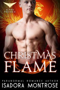 Christmas Flame by Paranormal Romance Author Isadora Montrose