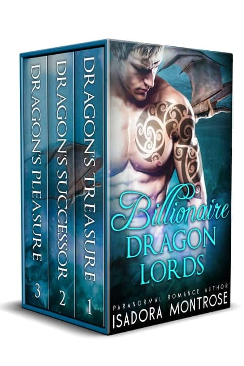 Billionaire Dragon Lords Books 1-3 Bundle by Paranormal Romance Author Isadora Montrose