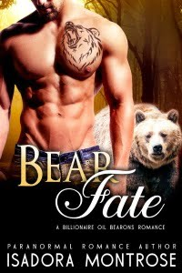 Bear Fate by Paranormal Romance Author Isadora Montrose