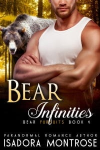 Bear Infinities by Paranormal Romance Author Isadora Montrose