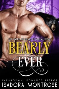 Bearly Ever by Paranormal Romance Author Isadora Montrose
