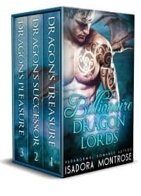 Billionaire Dragon Lords Bundle by Paranormal Romance Author Isadora Montrose