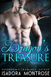 Dragon's Treasure by Paranormal Romance Author Isadora Montrose