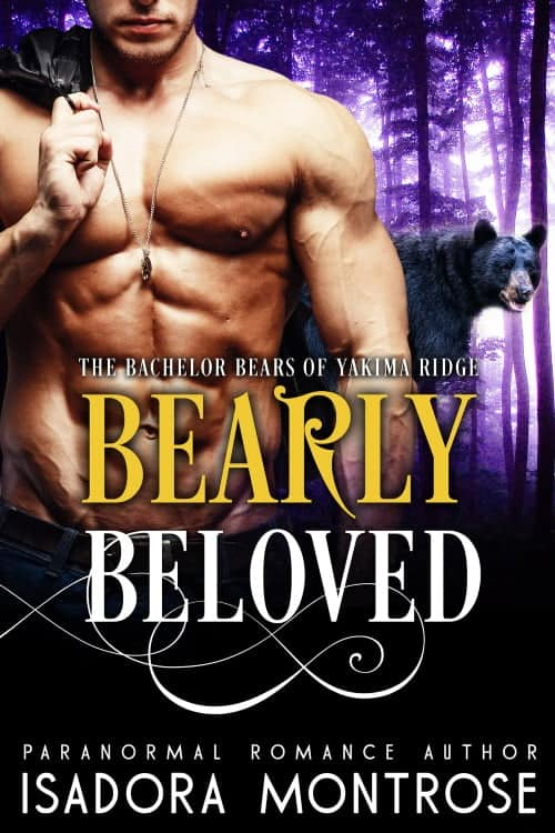 Bearly Beloved by Paranormal Romance Author Isadora Montrose