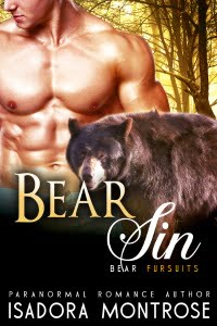Bear Sin by Paranormal Romance Author Isadora Montrose