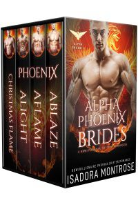 Alpha Phoenix Brides by Paranormal Romance Author Isadora Montrose