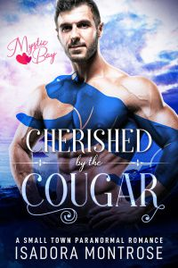 Cherished by the Cougar by Paranormal Romance Author Isadora Montrose