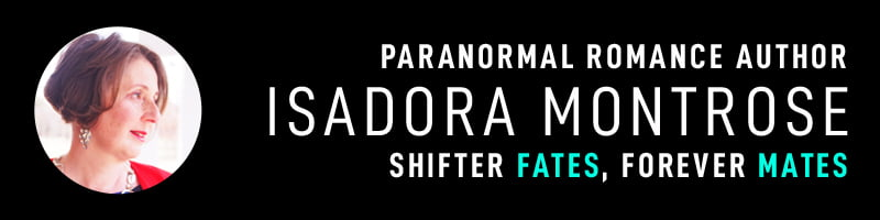Isadora Montrose | Paranormal Romance Author
