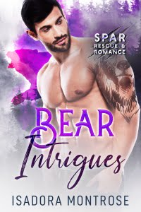 Bear Intrigues by Paranormal Romance Author Isadora Montrose