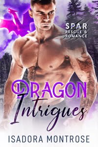 Dragon Intrigues by Paranormal Romance Author Isadora Montrose